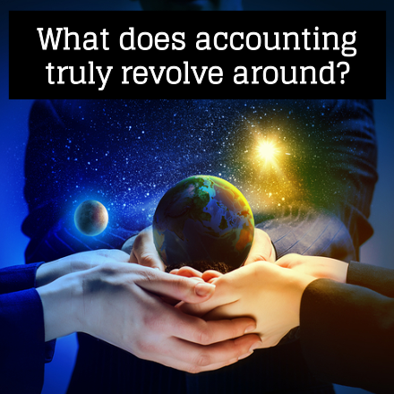 What does accounting truly revolve around?
