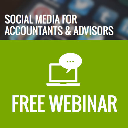 Free Webinar: Social Media for Accountants & Advisors