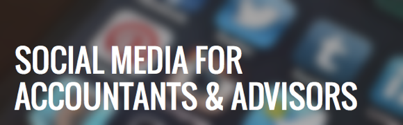 Social Media for Accountants & Advisors