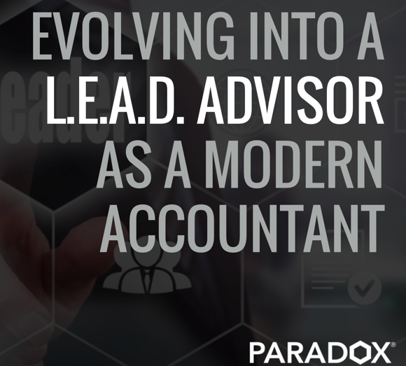 Evolving into a L.E.A.D. Advisor as a Modern Accountant