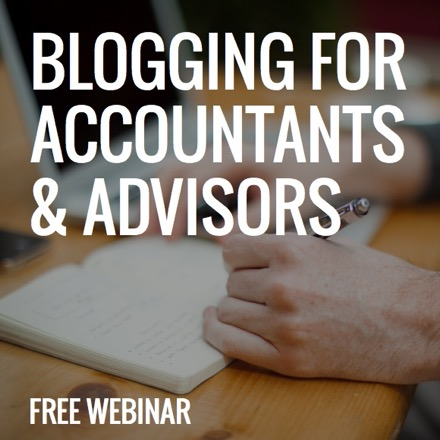 Free webinar: Blogging for accountants and advisors
