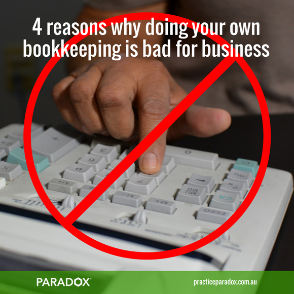 Doing your own bookkeeping could actually be costing your business money.